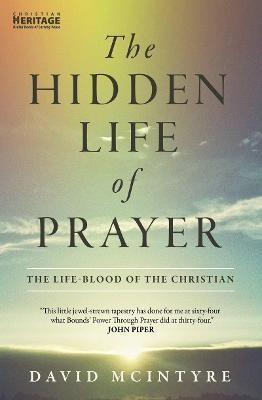 The Hidden Life of Prayer -