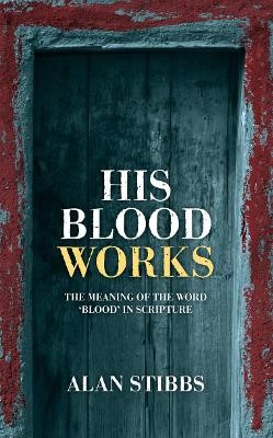 His Blood Works -
