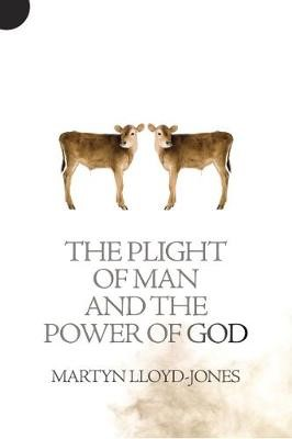 Plight of Man And the Power of God - pr_1072