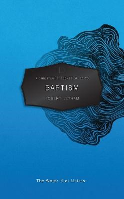 A Christian's Pocket Guide to Baptism - pr_413038