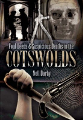 Foul Deeds and Suspicious Deaths in the Cotswolds - pr_337