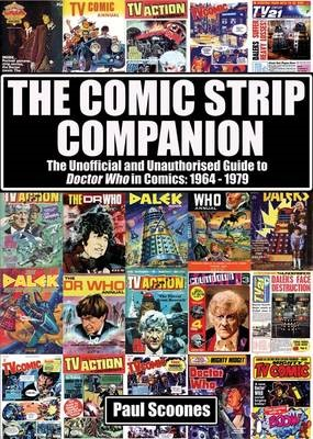 The Comic Strip Companion: the Unofficial and Unauthorised Guide to Doctor Who in Comics: 1964 - 1979 - pr_2959