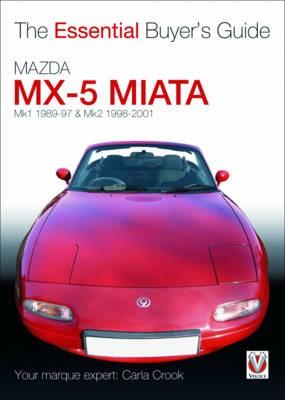 The Essential Buyers Guide Mazda Mx-5 Miata -