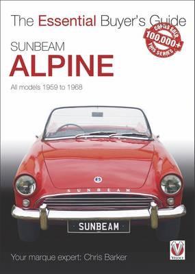 Sunbeam Alpine - All Models 1959 to 1968 -