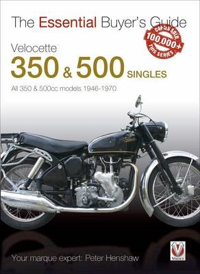The Essential Buyers Guide Velocette 350 & 500 Singles -