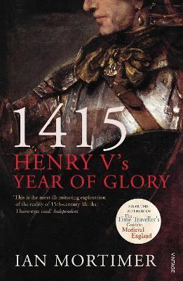 1415: Henry V's Year of Glory -