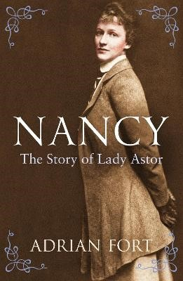 Nancy: The Story of Lady Astor -
