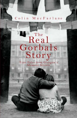 The Real Gorbals Story -