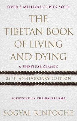 The Tibetan Book Of Living And Dying -
