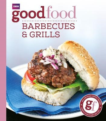 Good Food: Barbecues and Grills -