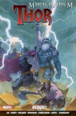 Marvel Platinum: The Definitive Thor Redux -