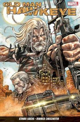 Old Man Hawkeye Vol. 1: An Eye For An Eye -