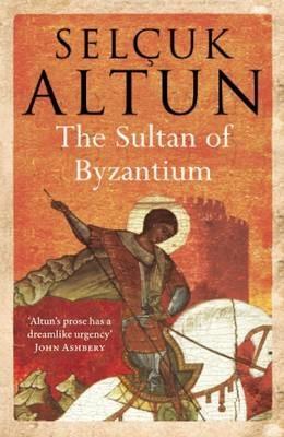 The Sultan of Byzantium -
