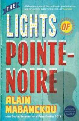 The Lights of Pointe-Noire -