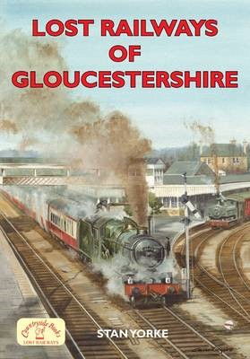 Lost Railways of Gloucestershire - pr_204229