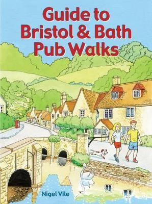 Guide to Bristol & Bath Pub Walks -