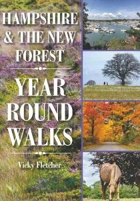 Hampshire & The New Forest Year Round Walks -