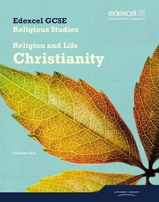 Edexcel GCSE Religious Studies Unit 2A: Religion & Life - Christianity Student Book - pr_17542
