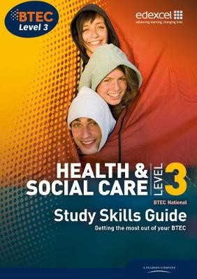 BTEC Level 3 National Health and Social Care Study Guide -