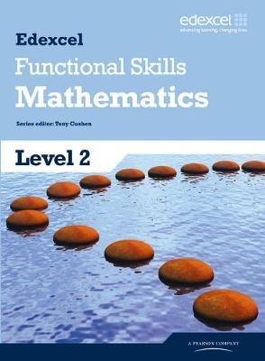Edexcel Functional Skills Mathematics Level 2 Student Book -
