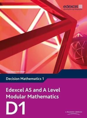 Edexcel AS and A Level Modular Mathematics Decision Mathematics 1 D1 -