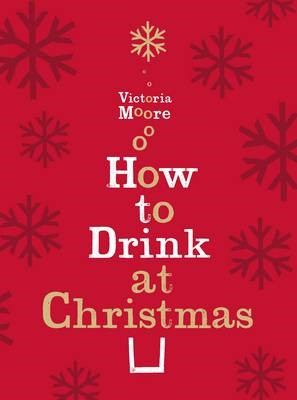 How to Drink at Christmas - pr_1734631