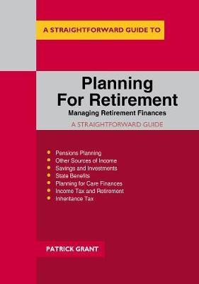 Planning For Retirement: Managing Retirement Finances -