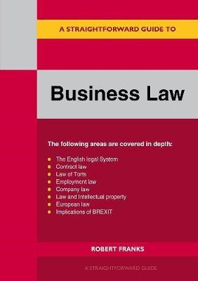 A Straightforward Guide To Business Law -