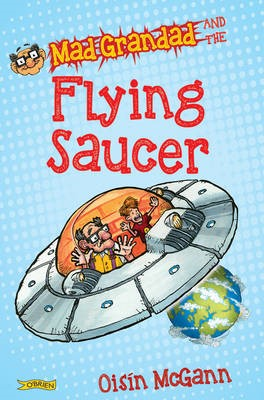 Mad Grandad and the Flying Saucer -