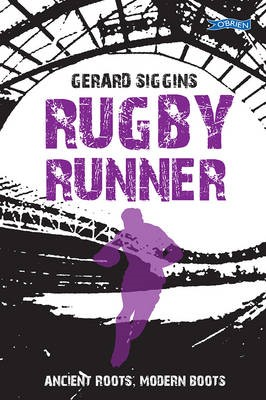 Rugby Runner: Ancient Roots, Modern Boots -