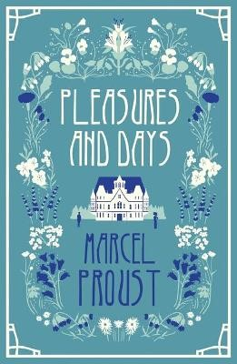 Pleasures and Days -
