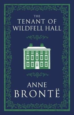 The Tenant of Wildfell Hall -