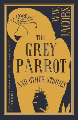 The Grey Parrot and Other Stories -