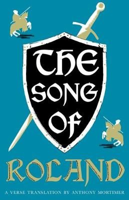 The Song of Roland: Dual Language and New Verse Translation -