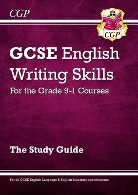 GCSE English Writing Skills Study Guide - for the Grade 9-1 Courses - pr_313718