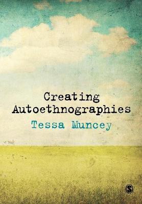 Creating Autoethnographies -