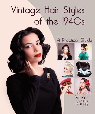 Vintage Hair Styles of the 1940s: A Practical Guide - pr_251157