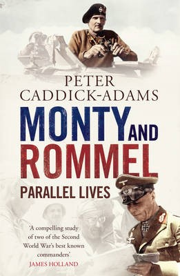 Monty and Rommel: Parallel Lives -