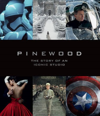 Pinewood: The Story of an Iconic Studio -