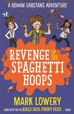 Revenge of the Spaghetti Hoops -