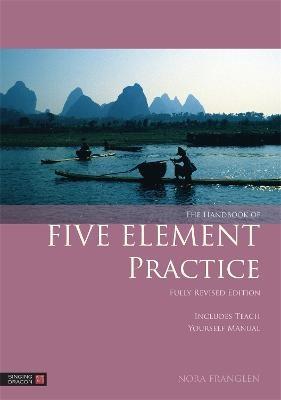 The Handbook of Five Element Practice - pr_136116