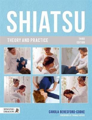 Shiatsu Theory and Practice -