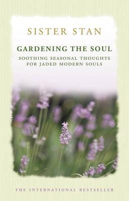 Gardening The Soul -
