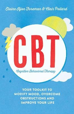 Cognitive Behavioural Therapy (CBT) -