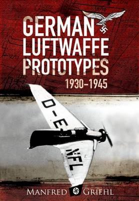 X-Planes: German Luftwaffe Prototypes 1930-1945 - pr_168170