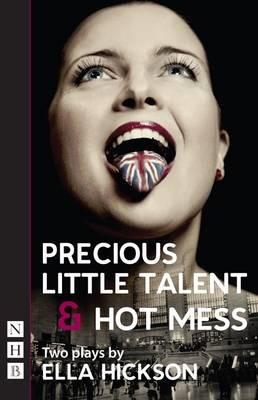Precious Little Talent & Hot Mess -
