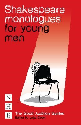 Shakespeare Monologues for Young Men -