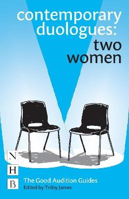 Contemporary Duologues: Two Women -