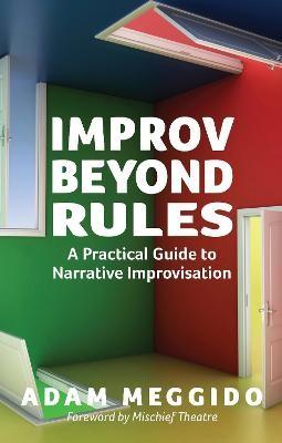 Improv Beyond Rules -