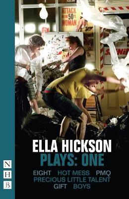 Ella Hickson Plays: One -